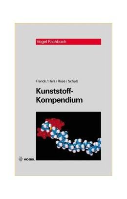 Abbildung von Franck / Herr / Ruse | Kunststoff-Kompendium | 2011