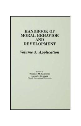 Abbildung von Kurtines / Gewirtz / Lamb | Handbook of Moral Behavior and Development | 1991 | Volume 3: Application