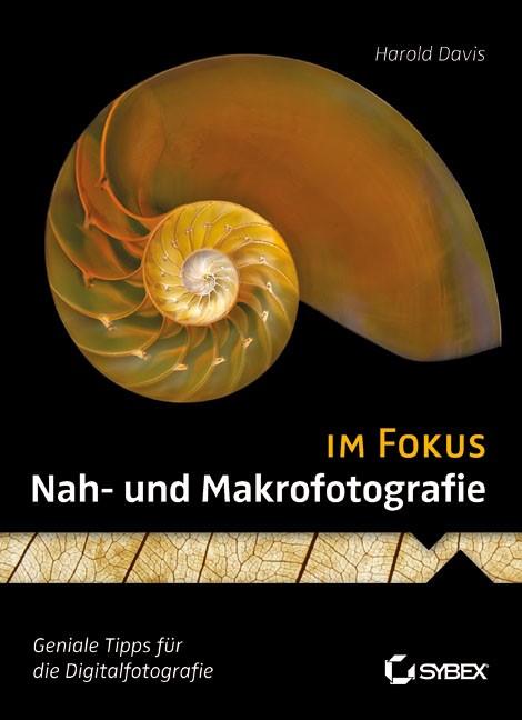 Abbildung von Davis   Nah- und Makrofotografie im Fokus   2012