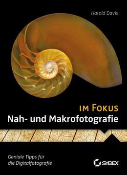 Abbildung von Davis | Nah- und Makrofotografie im Fokus | 2012