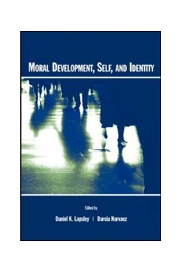 Abbildung von Lapsley / Narv ez | Moral Development, Self, and Identity | 2004