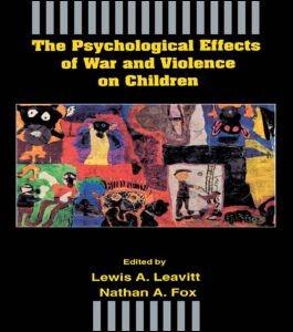 Abbildung von Leavitt / Fox | The Psychological Effects of War and Violence on Children | 1993