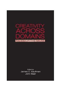 Abbildung von Kaufman / Baer   Creativity Across Domains   2005   Faces of the Muse