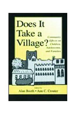 Abbildung von Booth / Crouter   Does It Take A Village?   2001   Community Effects on Children,...