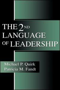 Abbildung von Quirk / Fandt   The 2nd Language of Leadership   2000