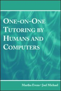 Abbildung von Evens / Michael | One-on-One Tutoring by Humans and Computers | 2006