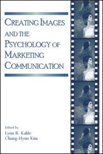 Abbildung von Kahle / Kim | Creating Images and the Psychology of Marketing Communication | 2006