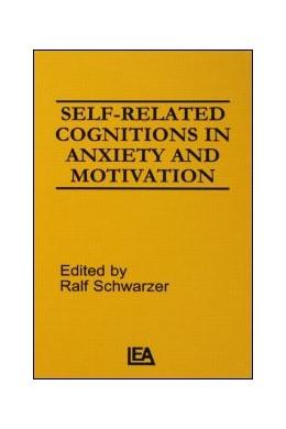 Abbildung von Schwarzer   Self-related Cognitions in Anxiety and Motivation   1986