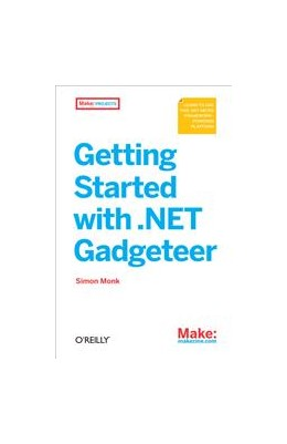 Abbildung von Simon Monk | Getting Started with .NET Gadgeteer | 2012