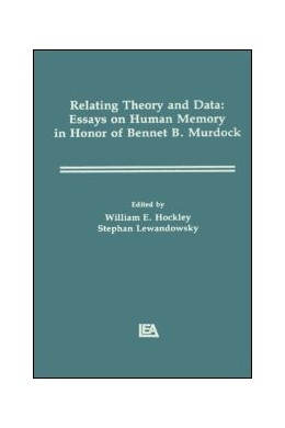 Abbildung von Lewandowsky / Hockley | Relating Theory and Data | 1991 | Essays on Human Memory in Hono...