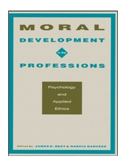 Abbildung von Rest / Narvez | Moral Development in the Professions | 1994 | Psychology and Applied Ethics