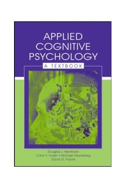 Abbildung von Herrmann / Yoder / Gruneberg | Applied Cognitive Psychology | 2006 | A Textbook