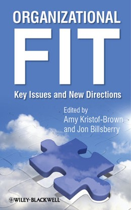Abbildung von Kristof-Brown / Billsberry | Organizational Fit | 2013 | Key Issues and New Directions