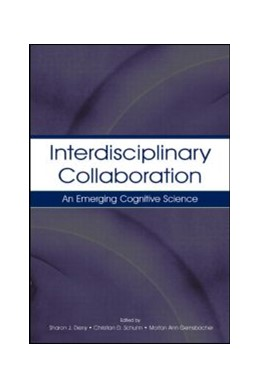 Abbildung von Derry / Schunn / Gernsbacher | Interdisciplinary Collaboration | 2005 | An Emerging Cognitive Science