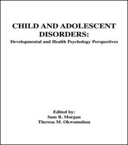 Abbildung von Morgan / Okwumabua   Child and Adolescent Disorders   1990