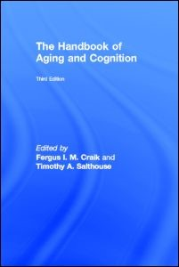 Abbildung von Craik / Salthouse | The Handbook of Aging and Cognition | 2007