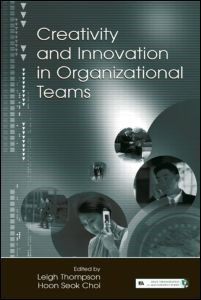 Abbildung von Thompson / Choi | Creativity and Innovation in Organizational Teams | 2005