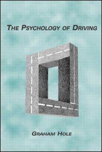Abbildung von Hole   The Psychology of Driving   2006