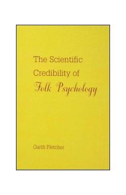 Abbildung von Fletcher | The Scientific Credibility of Folk Psychology | 2007