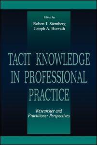 Abbildung von Sternberg / Horvath   Tacit Knowledge in Professional Practice   1999