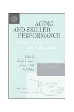 Abbildung von Rogers / Fisk / Walker | Aging and Skilled Performance | 1996 | Advances in Theory and Applica...