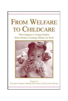 Abbildung von Cabrera / Hutchens / Peters | From Welfare to Childcare | 2006