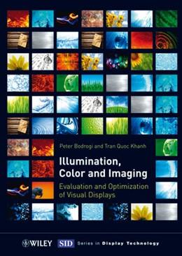 Abbildung von Khanh / Bodrogi   Illumination, Color and Imaging   2012   Evaluation and Optimization of...