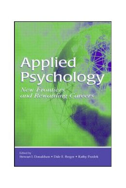 Abbildung von Donaldson / Berger / Pezdek | Applied Psychology | 2006 | New Frontiers and Rewarding Ca...