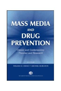 Abbildung von Crano / Burgoon / Oskamp   Mass Media and Drug Prevention   2001   Classic and Contemporary Theor...