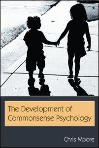 Abbildung von Moore | The Development of Commonsense Psychology | 2006