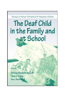 Abbildung von Spencer / Erting / Marschark | The Deaf Child in the Family and at School | 1999 | Essays in Honor of Kathryn P. ...