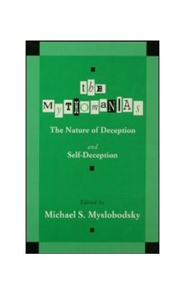 Abbildung von Myslobodsky | The Mythomanias | 1997 | The Nature of Deception and Se...