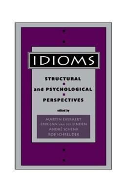 Abbildung von Everaert / van der Linden / Schenk / Schreuder   Idioms   1995   Structural and Psychological P...