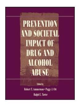 Abbildung von Ammerman / Ott / Tarter | Prevention and Societal Impact of Drug and Alcohol Abuse | 1999