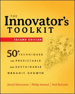 Abbildung von Silverstein / Samuel / DeCarlo | The Innovator's Toolkit | 2012 | 50+ Techniques for Predictable...