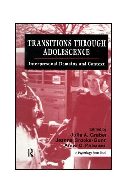 Abbildung von Graber / Brooks-Gunn / Petersen | Transitions Through Adolescence | 1996 | Interpersonal Domains and Cont...