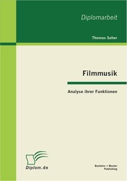 Abbildung von Seher | Filmmusik - Analyse ihrer Funktionen | 2012