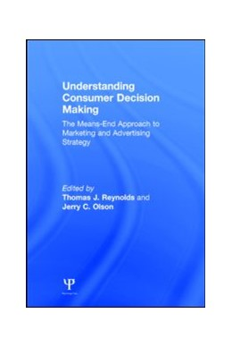 Abbildung von Reynolds / Olson | Understanding Consumer Decision Making | 2001 | The Means-end Approach To Mark...