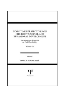 Abbildung von Perlmutter | Cognitive Perspectives on Children's Social and Behavioral Development | 1986 | The Minnesota Symposia on Chil...
