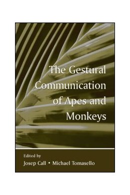 Abbildung von Call / Tomasello | The Gestural Communication of Apes and Monkeys | 2007