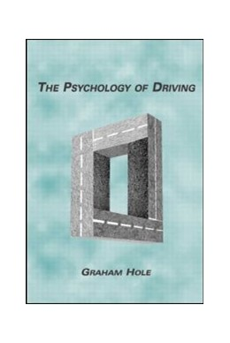 Abbildung von Hole | The Psychology of Driving | 2006