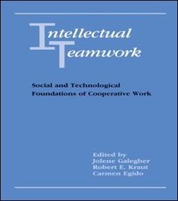 Abbildung von Galegher / Kraut / Egido | Intellectual Teamwork | 1990 | Social and Technological Found...