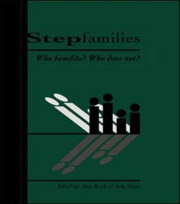 Abbildung von Booth / Dunn | Stepfamilies | 1994 | Who Benefits? Who Does Not?