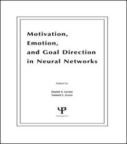 Abbildung von Levine / Leven | Motivation, Emotion, and Goal Direction in Neural Networks | 1991