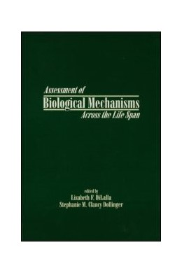 Abbildung von DiLalla / Clancy Dollinger / Dollinger | Assessment of Biological Mechanisms Across the Life Span | 1995