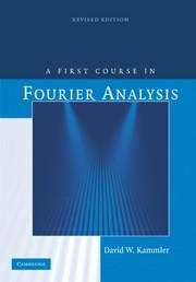Abbildung von Kammler   A First Course in Fourier Analysis   2nd edition   2008