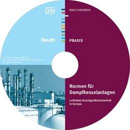Abbildung von DIN e.V. | Leitfaden Druckgerätesicherheit in Europa • CD-ROM | | Normen für Dampfkesselanlagen