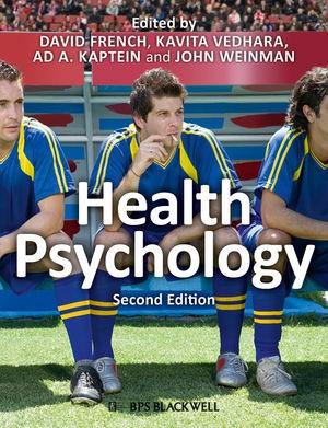 Abbildung von French / Vedhara / Kaptein / Weinman   Health Psychology   2. Auflage   2010