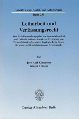 Abbildung von Kämmerer / Thüsing | Leiharbeit und Verfassungsrecht. | 2005