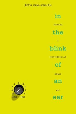 Abbildung von Kim-Cohen | In the Blink of an Ear | 2009